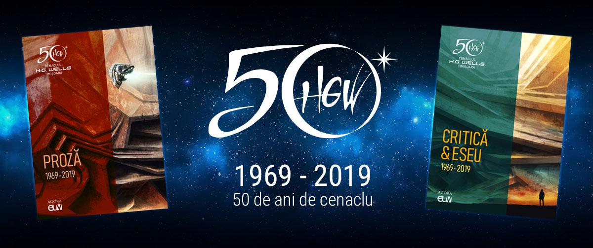 Cenaclul HG Wells Timisoara - 50 de ani