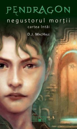 D.J. MacHale: Negustorul Morții