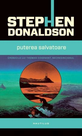Stephen Donaldson: Puterea Salvatoare