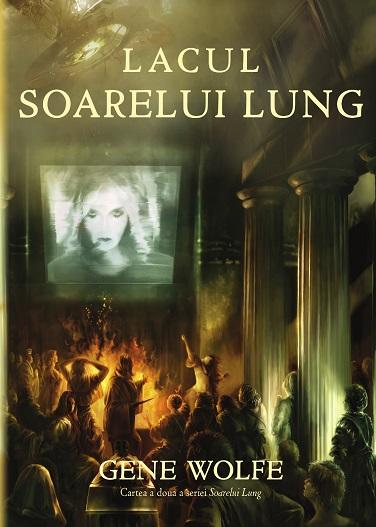 Gene Wolfe: Lacul Soarelui Lung