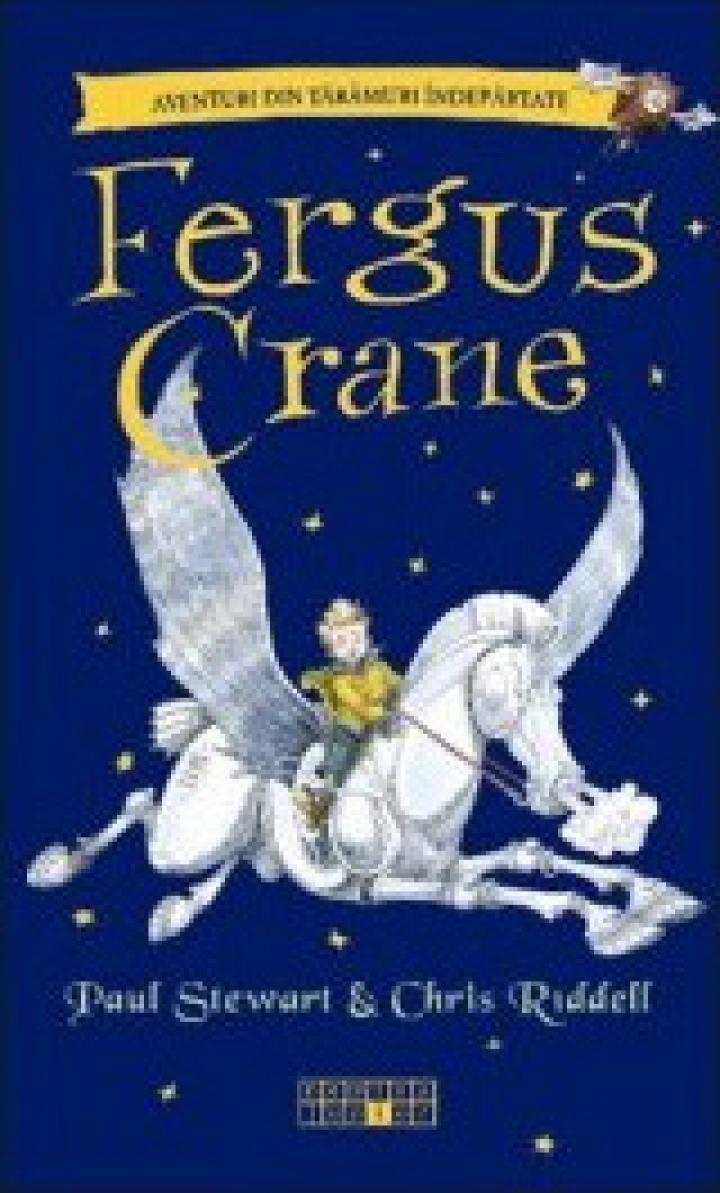 Paul Stewart & Chris Riddell: Fergus Crane