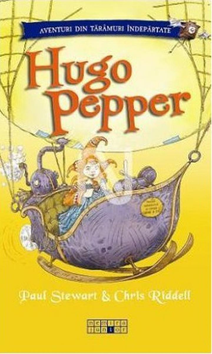Paul Stewart & Chris Riddell: Hugo Pepper