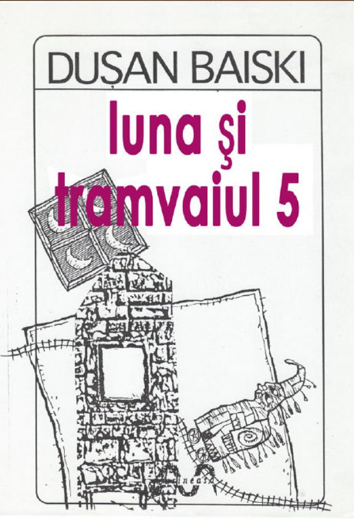 Luna şi tramvaiul 5