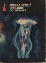Mircea Opriţă - Întâlnire cu Meduza