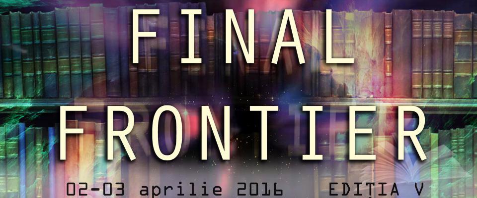 Final Frontier, editia a V-a