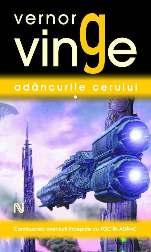 Vernor Vinge: Adâncurile cerului, vol. I-II